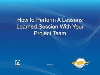 Step by step instructions to Perform A Lessons Learned Session With Your Project Team