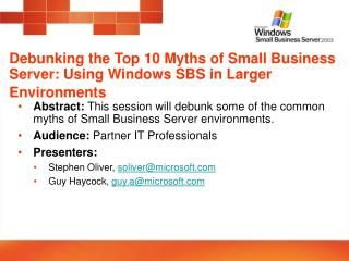 Exposing the Top 10 Myths of Small Business Server: Using Windows SBS in Larger Environments