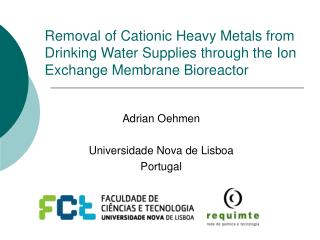 Expulsion of Cationic Heavy Metals from Drinking Water Supplies through the Ion Exchange Membrane Bioreactor